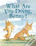 What Are You Doing, Benny?