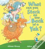 What Can You Stack On The Back Of A Yak?