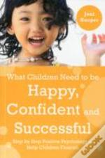 What Children Need To Be Happy Confident