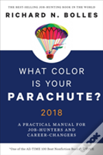 What Color Is Your Parachute? 2018