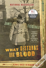 What Disturbs Our Blood