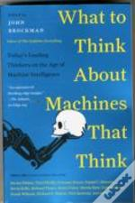 What Do You Think About Machines That Think?