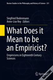 What Does It Mean To Be An Empiricist?