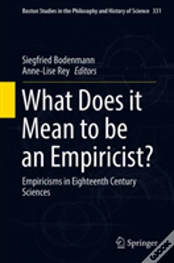 Wook.pt - What Does It Mean To Be An Empiricist?