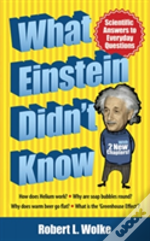 What Einstein Didn'T Know