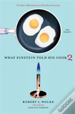 What Einstein Told His Cook 2the Sequel