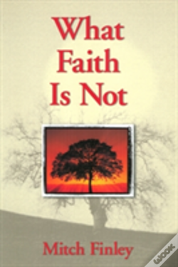 Wook.pt - What Faith Is Not