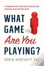 What Game Are You Playing?