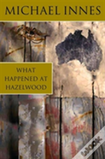 What Happened At Hazlewood