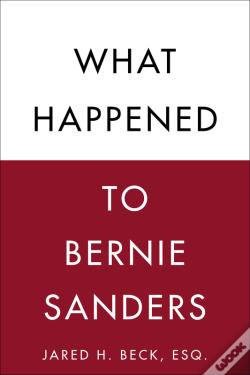 Wook.pt - What Happened To Bernie Sanders
