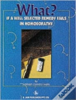 What If A Well Selected Remedy Fails In Homoeopathy
