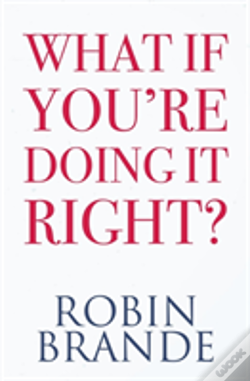 what if you re doing it right robin brande livro wook