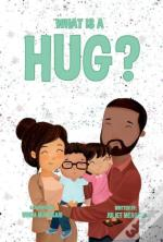 What Is A Hug?