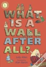 What Is A Wall After All