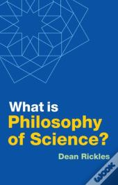 What Is Philosophy Of Science?