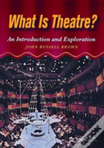 What Is Theatre