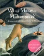 What Makes A Masterpiece