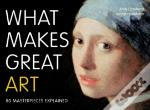 What Makes Great Art