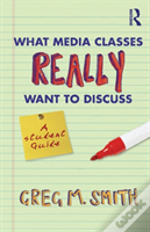 What Media Classes Really Want To Discus