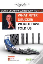 What Peter Druker would have told us