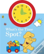 What S The Time Spot