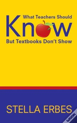 Wook.pt - What Teachers Should Know But Textbooks Don'T Show