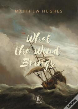 Wook.pt - What The Wind Brings