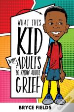 What This Kid Wants Adults To Know About Grief