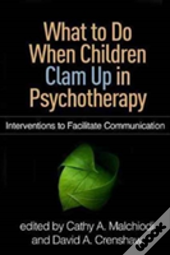 What To Do When Children Clam Up In