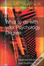 What To Do With Your Psychology Degree