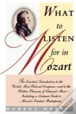 What To Listen For In Mozart:  The Essen