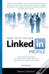 What To Put On Your Linkedin Profile