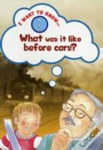 What Was It Like Before Cars