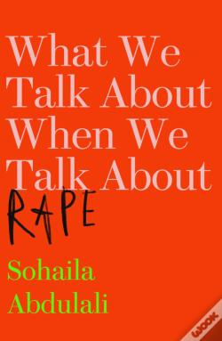 Wook.pt - What We Talk About When We Talk About Rape