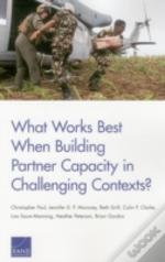 What Works Best When Building
