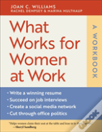 What Works For Women At Work, A Workbook