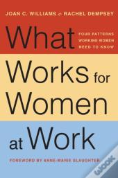 What Works For Women At Work