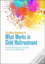 What Works In Child Protection