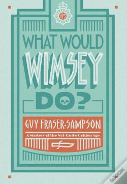 Wook.pt - What Would Wimsey Do?