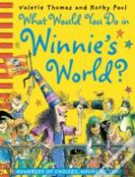 What Would You Do In Winnies World