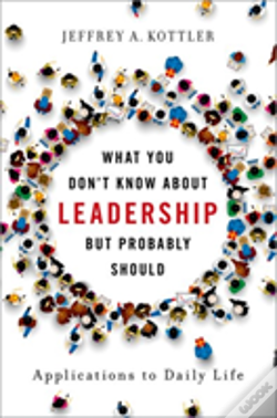 Wook.pt - What You Don'T Know About Leadership, But Probably Should