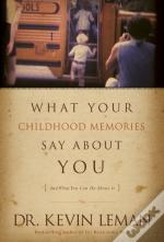 What Your Childhood Memories Say Abt You