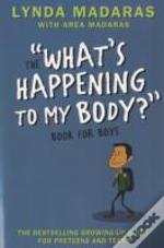'What'S Happening To My Body?' Book For Boys