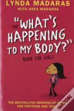 'What'S Happening To My Body?' Book For Girls