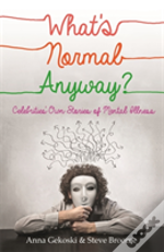 What'S Normal Anyway? Celebrity Stories Of Mental Illness