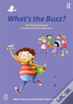 What'S The Buzz? For Early Learners