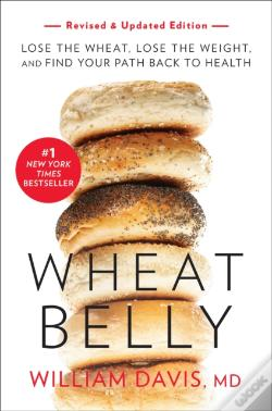 Wook.pt - Wheat Belly, Revised And Updated Edition