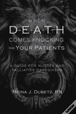 Wook.pt - When Death Comes Knocking For Your Patients