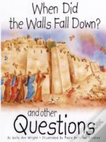 WHEN DID THE WALLS FALL DOWN?