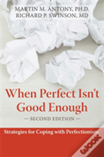 When Perfect Isn'T Good Enough